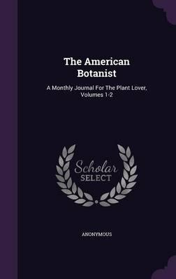 The American Botanist