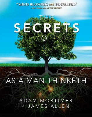 The Secrets of as a Man Thinketh