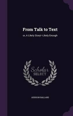 From Talk to Text