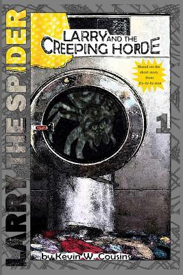Larry and the Creeping Horde