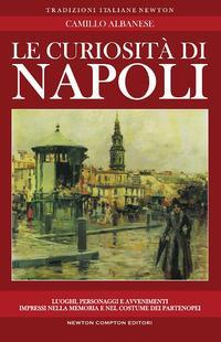 Le curiosità di Napoli