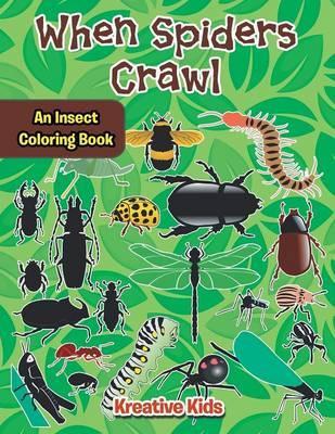 When Spiders Crawl