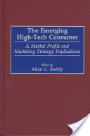The Emerging High-Tech Consumer