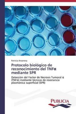 Protocolo biológico de reconocimiento del TNFα mediante SPR