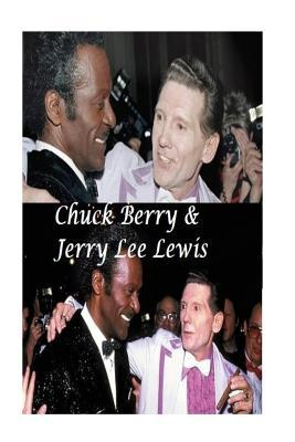 Chuck Berry & Jerry Lee Lewis