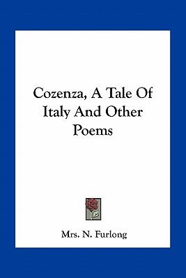 Cozenza, a Tale of Italy and Other Poems