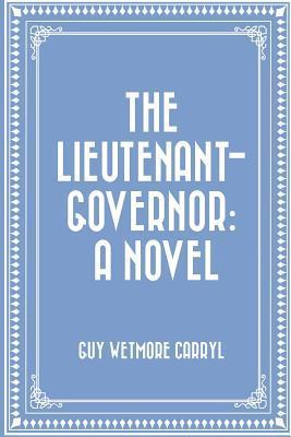 The Lieutenant-governor
