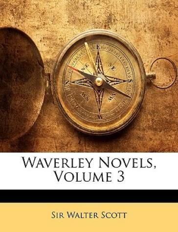 Waverley Novels, Vol...