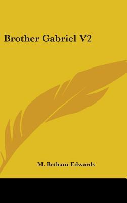 Brother Gabriel V2