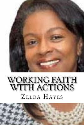 Working Faith With Actions