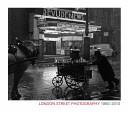 London Street Photography, 1860-2010