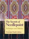 The Secrets of Needlepoint