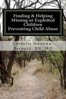 Finding & Helping Missing or Exploited Children Preventing Child Abuse