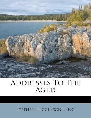 Addresses to the Aged