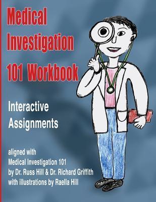 Medical Investigation 101 Workbook