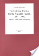 The Colonial Contest for the Nigerian Region, 1884-1900
