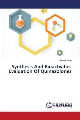 Synthesis And Bioactivities Evaluation Of Quinazolones