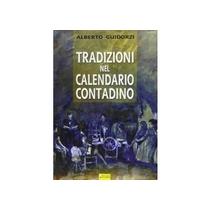 Tradizioni nel calendario contadino