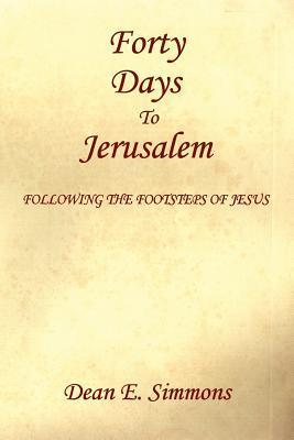 Forty Days to Jerusalem