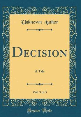 Decision, Vol. 3 of 3