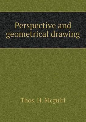 Perspective and Geometrical Drawing