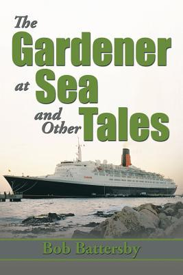 The Gardener at Sea and Other Tales