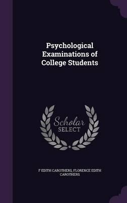 Psychological Examinations of College Students