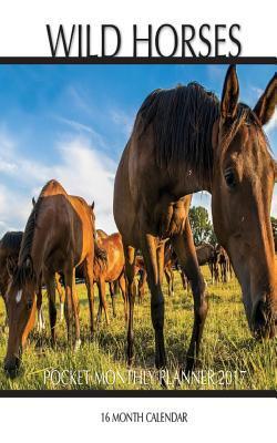 Wild Horses 2017 Pocket Monthly Planner