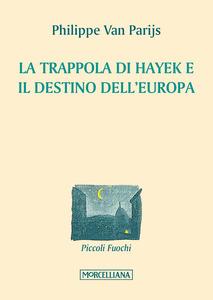 La trappola di Hayek e il destino dell'Europa