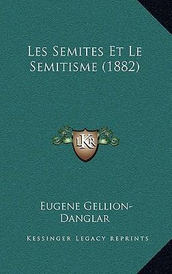 Les Semites Et Le Semitisme (1882)