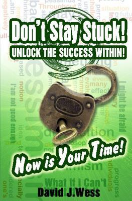 Don't Stay Stuck!