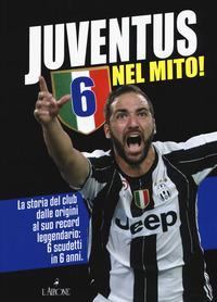 Juventus 6 nel mito!...