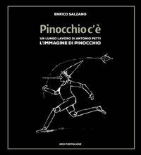 Pinocchio c'è. Un lungo lavoro di Antonio Petti. L'immagine di Pinocchio