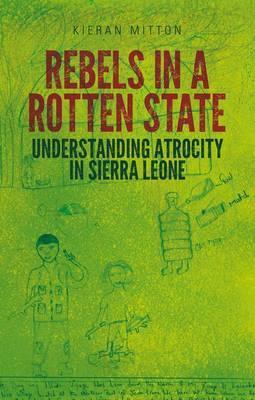 Rebels in a Rotten State