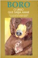 Boro, l'orso che sapeva amare