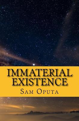 Immaterial Existence