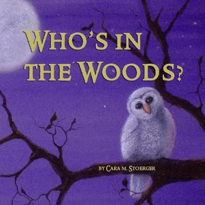 Who's in the Woods?