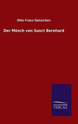 Der Mönch von Sanct Bernhard