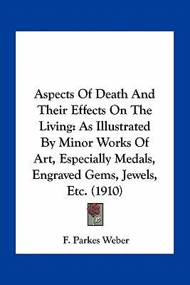 Aspects of Death and Their Effects on the Living
