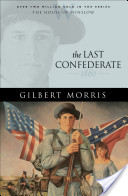 Last Confederate, The (House of Winslow Book #8)