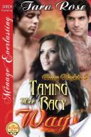 Taming Her Racy Ways [Racy Nights 5] (Siren Publishing Ménage Everlasting)