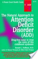 The Natural Approach to Attention Deficit Disorder