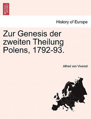 Zur Genesis der zweiten Theilung Polens, 1792-93, funfter band