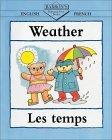 Weather/Les Temps