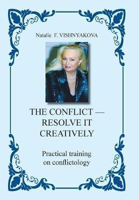 The Conflict - Resolve It Creatively