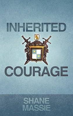 Inherited Courage