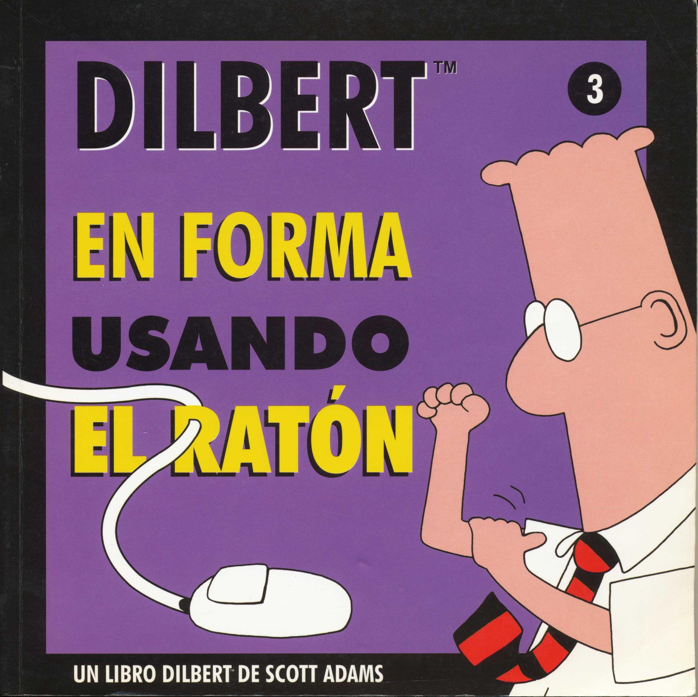 Dilbert 3. En forma usando el ratón