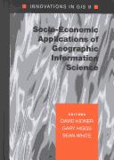 Socio-economic Applications of Geographic Information Science