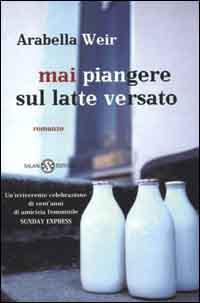 Mai piangere sul latte versato