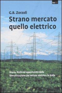 Strano mercato quello elettrico